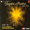 Jagjit Singh - Gayatri Mantra