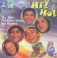 Hi! Ho! -The Best Children's Songs And Rhymes